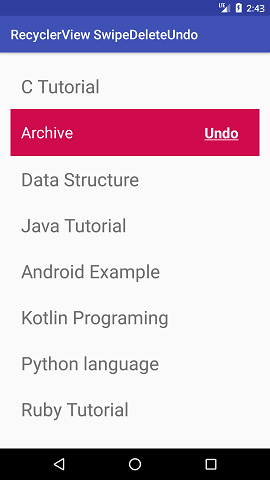 Android Swipe to Delete RecyclerView items with UNDU