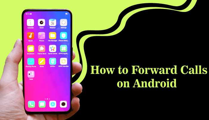 How to Forward Calls on Android