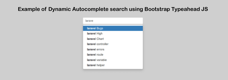 Dynamic Autocomplete Search using Bootstrap Typeahead JS Example