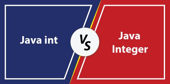 int vs Integer Java