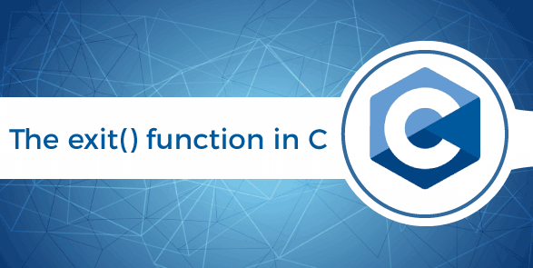 The exit() function in C