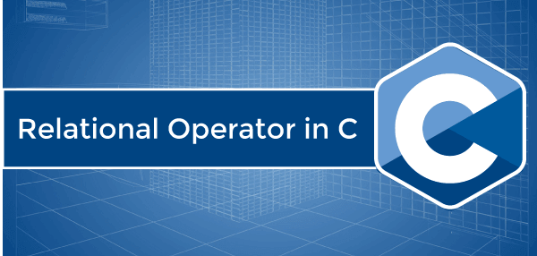 Relational Operator in C