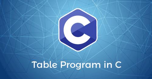 Table Program in C