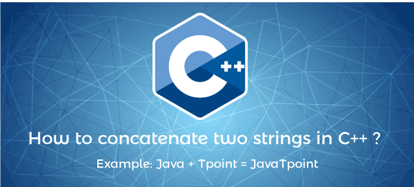 How to concatenate two strings in c++