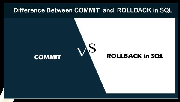 COMMIT vs ROLLBACK in SQL