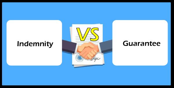 Indemnity vs Guarantee