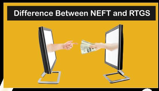 NEFT vs RTGS