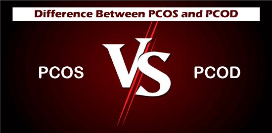 PCOS vs PCOD