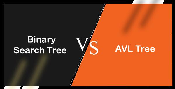 Binary Search tree vs AVL tree