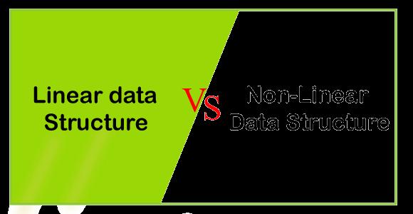 Linear vs Non-Linear data structure