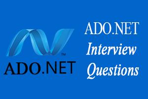 ADO.NET Interview Questions