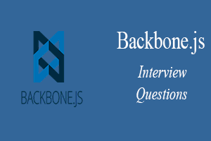 Backbone.js Interview Questions