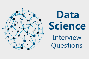 Top 25 Data Science Interview Questions - javatpoint