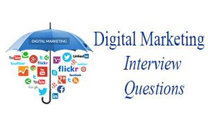Digital Marketing Interview Questions