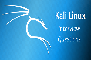 Kali Linux interview questions