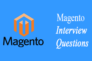 Magento Interview Questions
