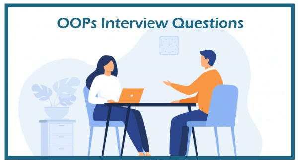 OOPs Interview Questions