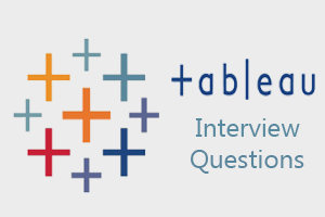 Tableau Interview Questions