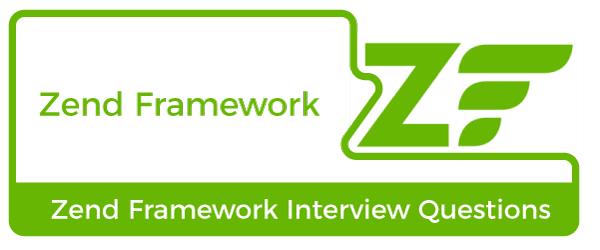 Zend Framework Interview Questions