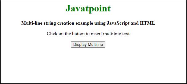 JavaScript multi-line String
