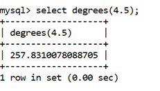 MySQL Math DEGREES() Function