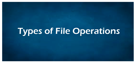 Operations on the File