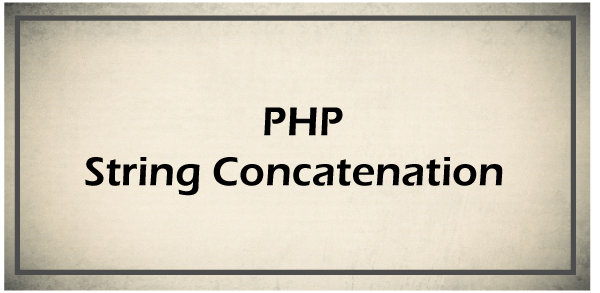 PHP string Concatenation