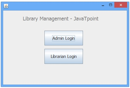 Library Management System in Java Swing Project - javatpoint