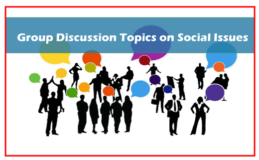 Group Discussion topics on social issues