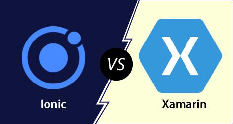 Ionic vs Xamarin