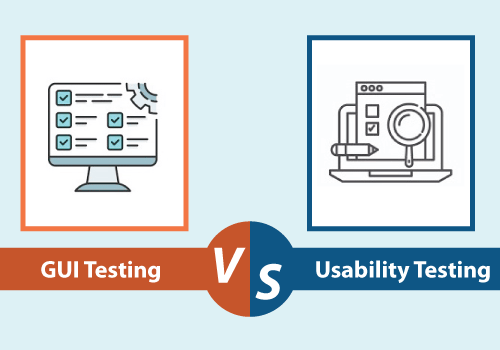 GUI Testing vs Usability Testing