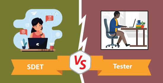 SDET vs Tester